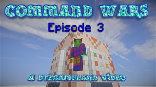 Command Wars Ep 3 Remote Control