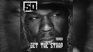"50 Cent ""Get The Strap"" [Official Audio]"