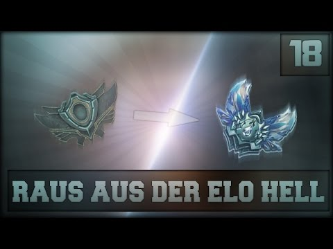 LoL : Raus aus der Elo Hell #18 - I got the moves. [Gold Promo] (German/HD)