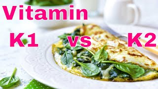 Vitamin K1 vs K2: What's the Difference?
