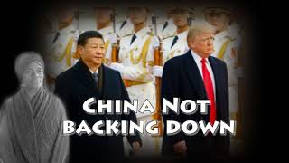 China says they are not afraid of US trade tariffs & will do the same to them