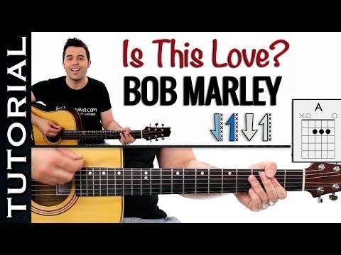 como tocar Is This Love de Bob Marley Reggae en guitarra