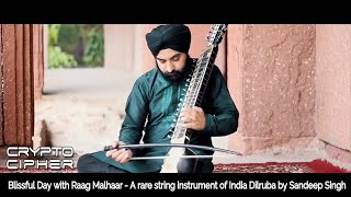 Dilruba Instrument| String Instrument of India| Raag Malhar| Sandeep Singh