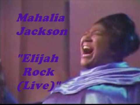 Mahalia Jackson - Elijah Rock(Live)