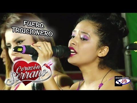FUERA TRAICIONERO - CORAZON SERRANO [ EN VIVO ] OFICIAL 2015 ᴴᴰ
