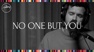 No One But You (Acoustic) - Hillsong Worship