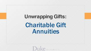 Related Resource - Unwrapping Gifts: Charitable Gift Annuities