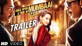 Once Upon A Time In Mumbaai Again Theatrical Trailer | Akshay Kumar, Imran Khan, Sonakshi Sinha