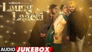 download lagu Laung Laachi Full Songs  Ammy Virk, Neeru Bajwa, gratis