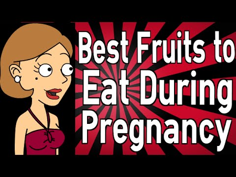 Best Fruits to Eat During Pregnancy