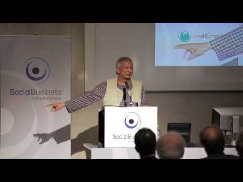 Professor Muhammad Yunus  Keynote - Social Business Conference 2013