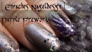 [Einfaches Nail Art #3] Purple Fireworks (mit Essence Tip Painter)