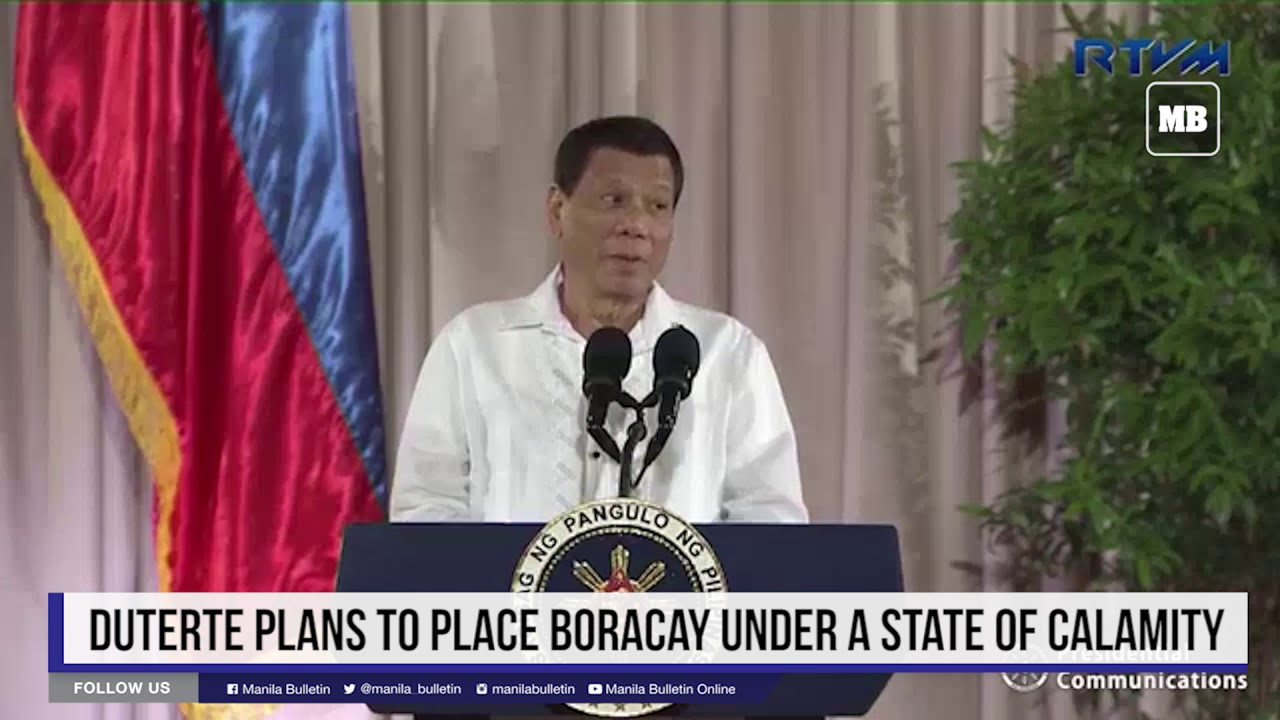 Duterte plans to place Boracay under a state of calamity