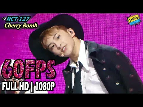 Cover Lagu 60FPS 1080P | NCT 127 - Cherry Bomb Show Music Core 20170617