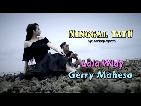 Lala Widy Feat Gerry Mahesa - Ninggal Tatu ( Official Music Video )
