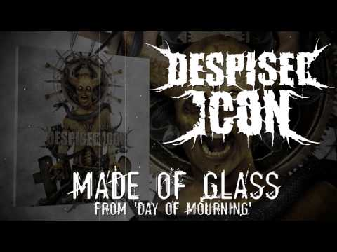 Despised Icon - Made Of Glass