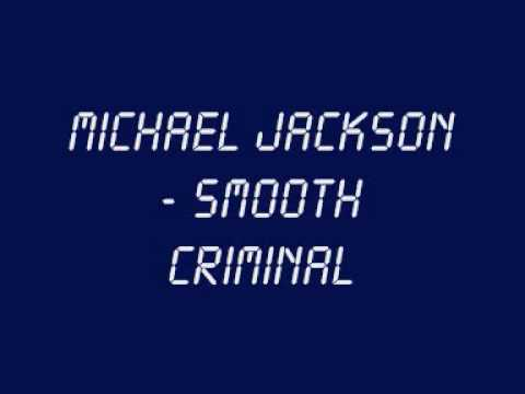 Michael Jackson - Smooth Criminal (With Lyrics + HQ Sound) Music Videos