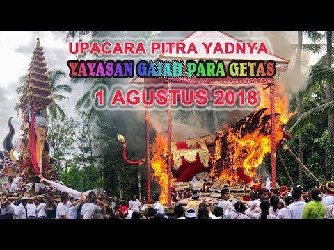 NGABEN YAYASAN GAJAH PARA GETAS, Antiga Manggis Karangasem   1 Agustus 2018