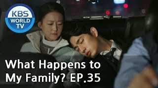 What Happens to My Family? | 가족끼리 왜 이래 EP.35 [ENG, CHN, MLY, VIE]
