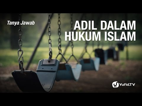 Tanya Jawab: Adil Dalam Hukum Islam - Ustadz Dr. Firanda Andirja, Lc, M.A
