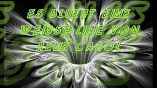 Es Blüht Eine Weisse Lilie | René Carol