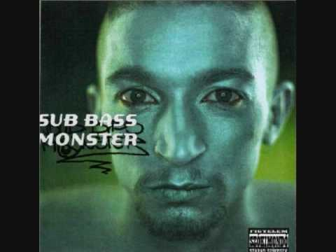 Sub Bass Monster - Nincs kiút