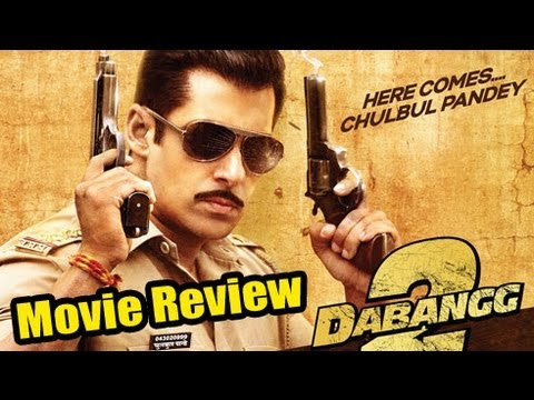 Dabangg 2 Movie Review | Salman Khan, Sonakshi Sinha
