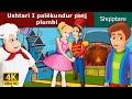 Ushtari I | Fëmijët Tregime | Perralla per femije shqip | 4K UHD | Albanian Fairy Tales MP3