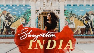 Shaycation: India | Shay Mitchell