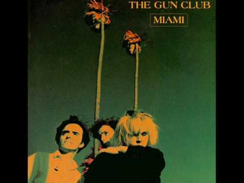 "The Gun Club - ""Mother of Earth"""