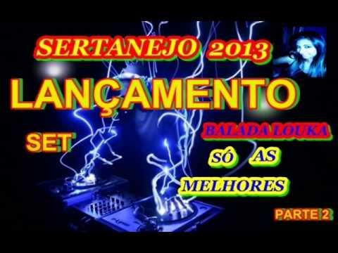 Sertanejo Universitário  2013 Parte 2 SUPER LANÇAMENTO