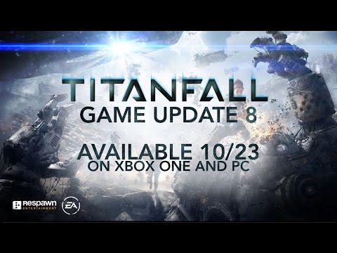 Titanfall: Game Update #8 Live Stream