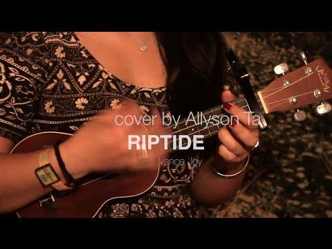Riptide - Vance Joy (Cover by Allyson Ta)