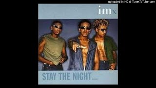 Watch IMX Stay The Night video