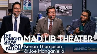 Mad Lib Theater with Kenan Thompson and Joe Manganiello