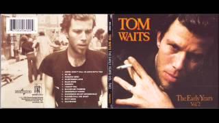 Watch Tom Waits Ol