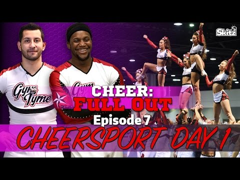 Cheer Full Out: Cheersport, Day 1 | Episode 7 | Skitz TV