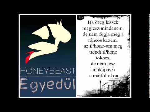 Honeybeast- Egyedül