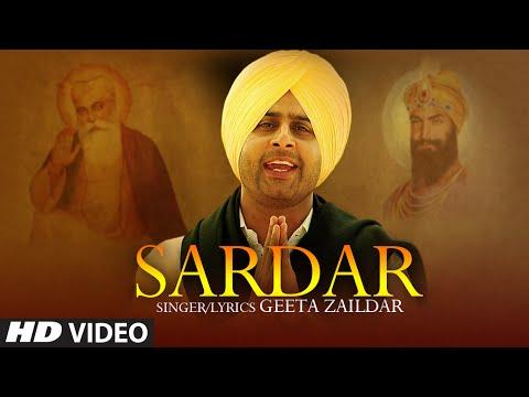 Geeta Zaildar : Sardar Full Video Song | Latest Punjabi Song...