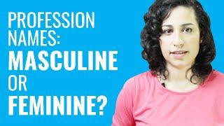 Ask a Greek Teacher - Profession Names: Masculine or Feminine?
