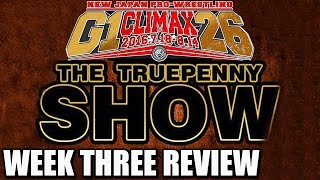 NJPW: G1 Climax - Week 3 In Review | The Truepenny Show Podcast
