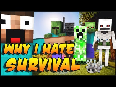 Why I Hate Minecraft Survival?!!