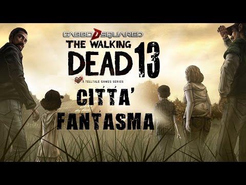 CITTA' FANTASMA - The Walking Dead #13 [by GaBBo]