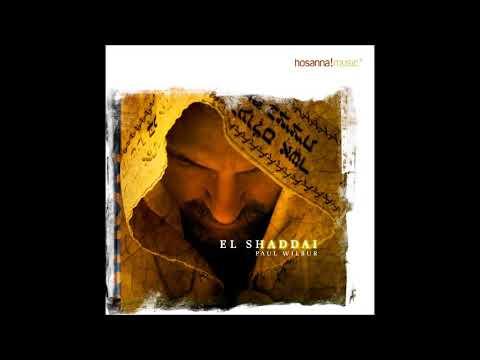 El Shaddai Album Completo   Paul Wilbur