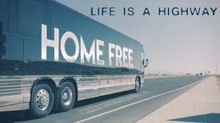Rascal Flatts Life Is A Highway Home Free