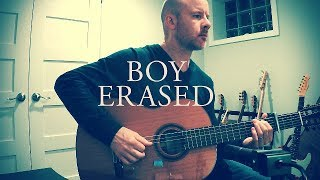 Boy Erased Revelation Troye Sivan Jonsi For Classical Guitar Tab
