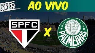 SPFC 0 x 1 Palmeiras - AO VIVO   Antes, durante e depois!   SHOW DE BOLA (16/03/19)