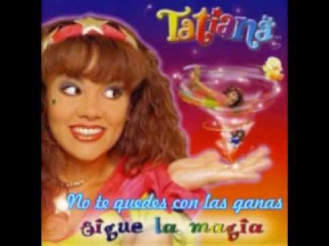 Tatiana No Te Quedes Con Las Ganas video