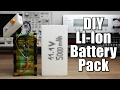 Make Your Own Li Ion Battery Pack
