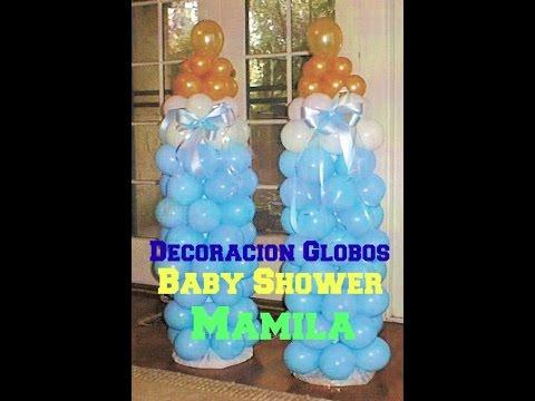 Decoracion De Globos Baby Shower ( MAMILA ) *Economico y Facil*